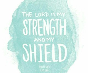 lord, shield, and strength image
