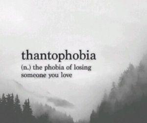 love, thantophobia, and fear image