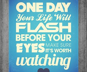 quote, life, and eyes image