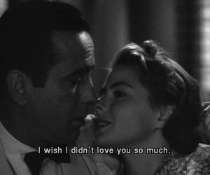 love, quotes, and Casablanca image
