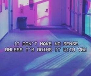Lyrics, no sense, and justin bieber image