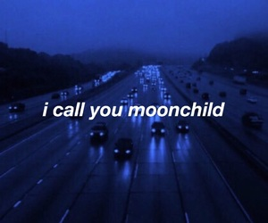 aesthetic, quotes, and moonchild image
