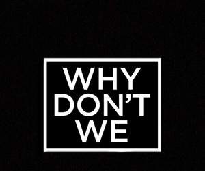 why don't we, wallpaper, and themes image