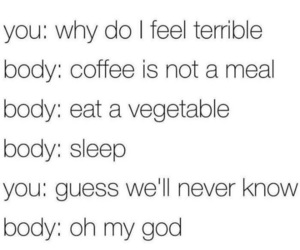 body, coffee, and eat image