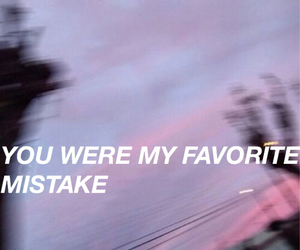 mistakes, grunge, and quotes image