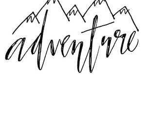 adventure, lettering, and mountains image
