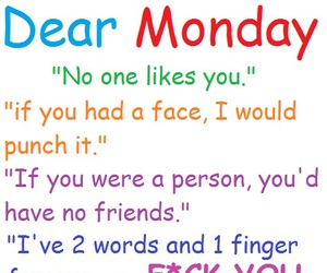 colourful, fuck you, and monday image