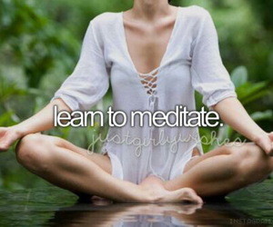 meditate, meditation, and bucket list image