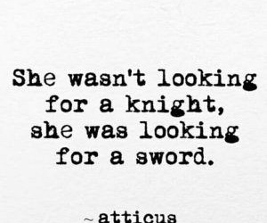 quotes, girl power, and knight image