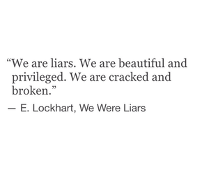 quote, Liars, and beautiful image