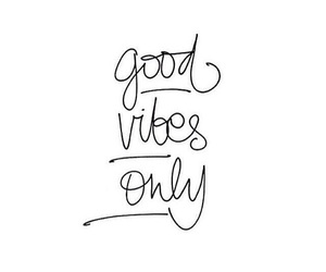 quotes, good vibes, and vibes image