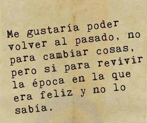 past, feliz, and frases image