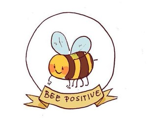 bee, text, and be positive image