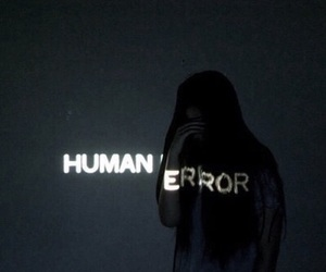 human, error, and grunge image