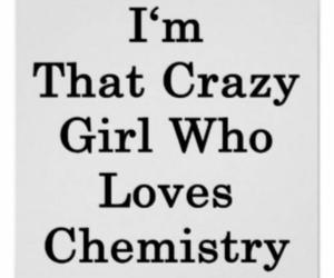 crazy girl love chemistry