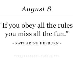 August, fun, and quotes image