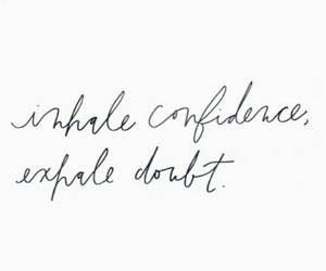 confidence, quotes, and sayings image