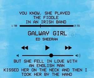 Lyrics, ed sheeran, and galway girl image