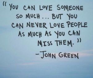 john green, miss, and quote image