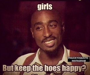 tupac, hoes, and quotes image