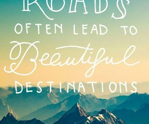 road, difficult, and beautifuldestination image