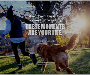 in the moment, inspiration, and inspirational image