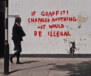 graffiti, illegal, and BANKSY image