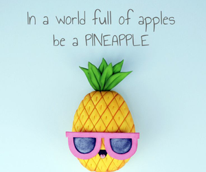 pineapple, be unique, and be different image