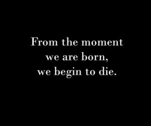 quotes, life, and die image