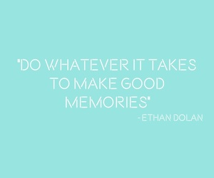 ethan, dolan, and quotes image