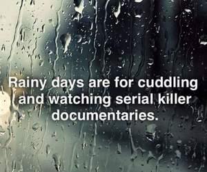 cuddle, rain, and serial killer image