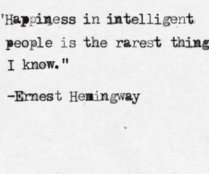 happiness, quote, and hemingway image