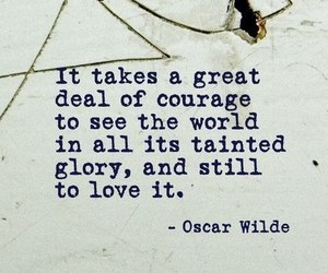 quotes, oscar wilde, and courage image