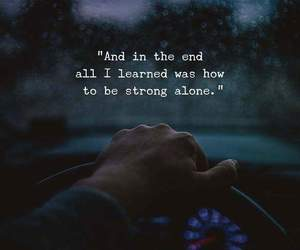 quotes, strong, and alone image