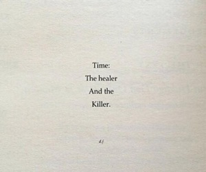 killer, healer, and quote image