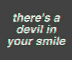 quotes, smile, and Devil image