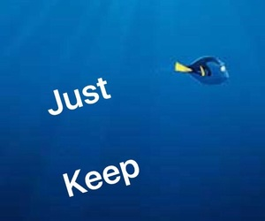 disney, just keep swimming, and finding dory image