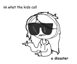 cool, cool kids, and disaster image