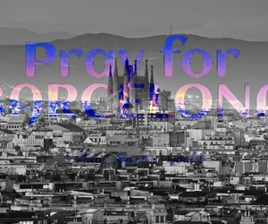 pray for the world and pray for barcelona image