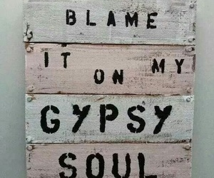 gypsy, soul, and quote image