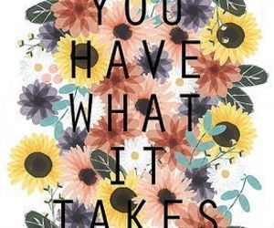 quotes, flowers, and motivation image
