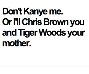 chris brown, tiger woods, and text image