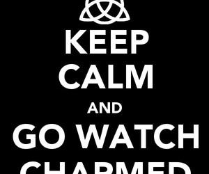 charmed and keep calm image