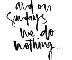 quotes, Sunday, and text image