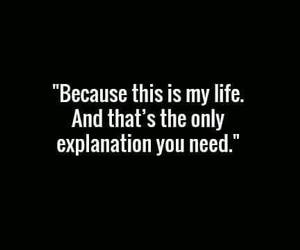 explanation, life, and quotes image