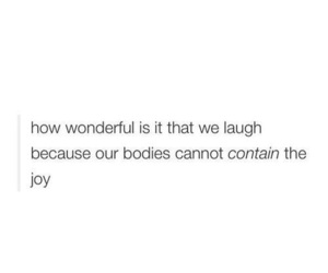 quotes, joy, and laugh image