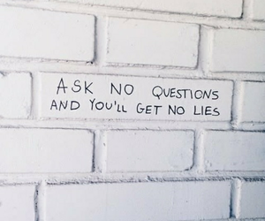 ask, lie, and no image