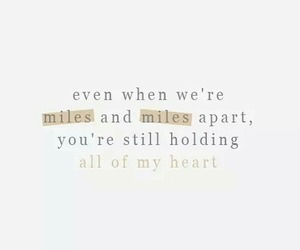 quote, miles, and heart image