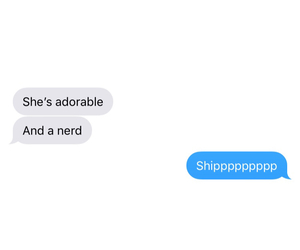conversation, nerd, and otp image