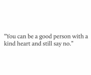 quote, good, and heart image